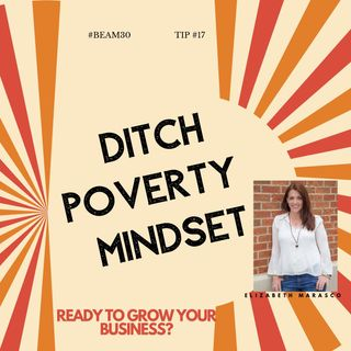 EPS 17 Ditch Poverty Mindset Power Tool Write It Down.