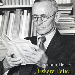 Hermann Hesse - Essere Felici