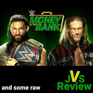 Episode 110 - WWE Money In The Bank 2021 Review (Plus Some Raw)