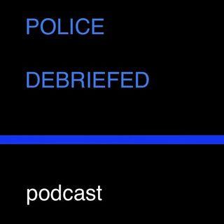 Police Debriefed Trailer 1