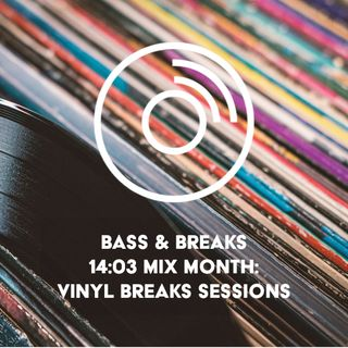 14:03 Mix Month: Vinyl Breaks Session