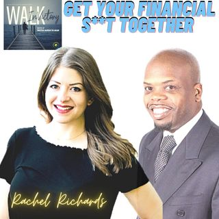 Get Your Financial S**T Together - Tips For Starting Real Estate Career | Rachel Richards