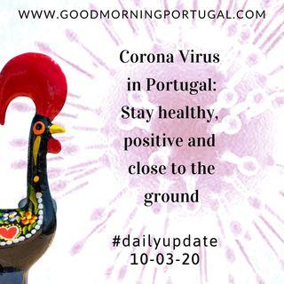 Good Morning Portugal! Coronavirus News Update 10-03-20