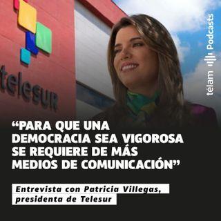 """Patricia Villegas: """"Para que una democracia sea vigorosa se requiere de más medios de comunicación"""""""