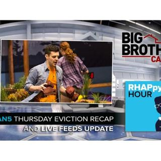 RHAPpy Hour | BBCAN5 April 27 Eviction Recap