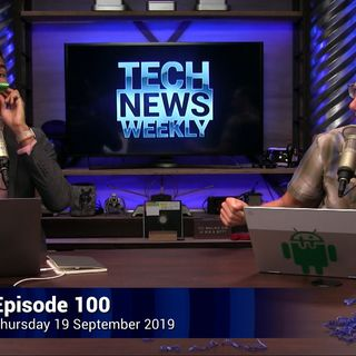 Tech News Weekly 100: Cheap Deepfakes