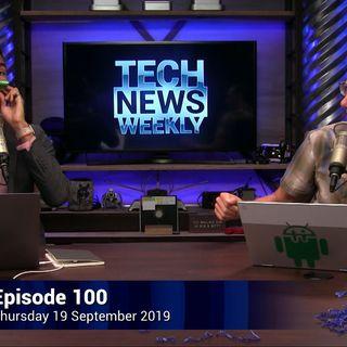 Tech News Weekly 100: Cheap Deepfakes