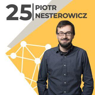 Piotr Nesterowicz-autor swojego szczęscia-twórca miesięcznika Pismo