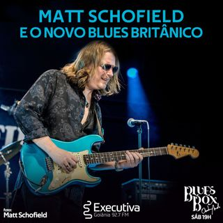 Blues Box - Rádio Executiva - 02 de Maio de 2020