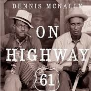 Dennis McNally On Highway 61