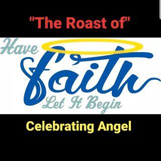 The Roast of Have Faith