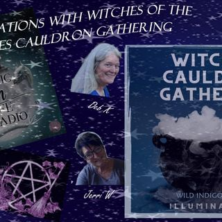 Conversations with Witches Cauldron Gathering