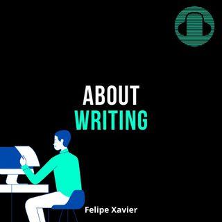About Writing (Felipe Xavier)