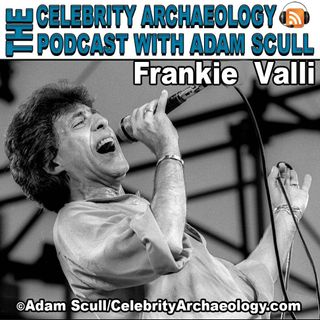 CA PODCAST EPISODE 73 - Frankie Valli