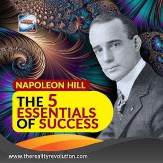 Napoleon Hill The Five Essentials Of Success