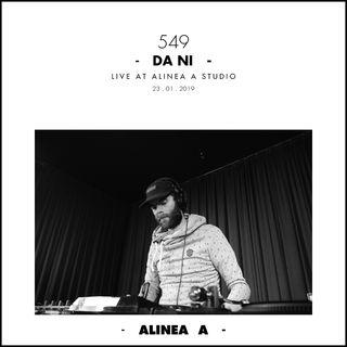 Alinea A #549 Da Ni - 23.01.2019