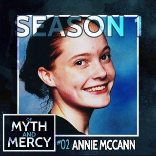 The Mysterious Death of Annie McCann (Original Release: 10-31-17)