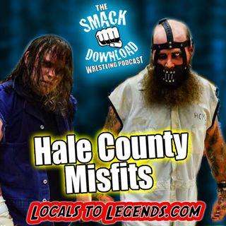 The Hale County Misfits (Part 2)