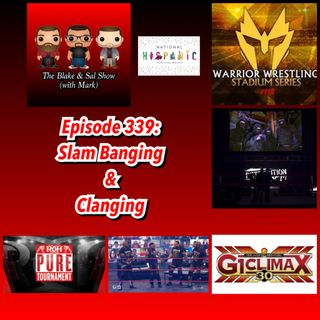 Episode 339: Slam Banging & Clanging (Special Guest: Nick Hausman)