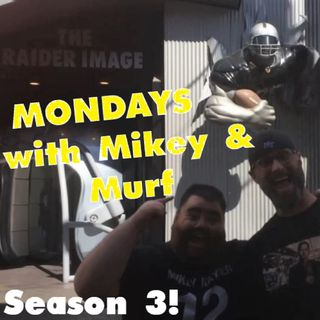 Mondays w/Mikey & Murf: SEASON OPENS PANTHERS GAME PREVIEW| Headlines Debated | CARR VS WORLD GAME