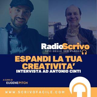 Espandi la tua creatività - Intervista ad Antonio Cinti