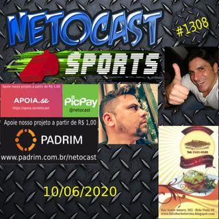 NETOCAST 1308 DE 10/06/2020 - ESPORTES - FUTEBOL