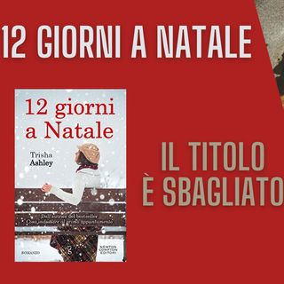 12 Giorni a Natale - Trisha Ashley