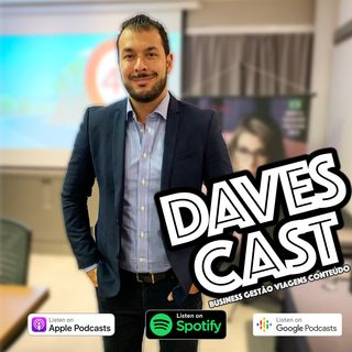 DAVESCAST EPISÓDIO 24 - Com Gilson Rangel da Optical Center Pelinca