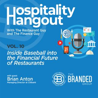 Inside Baseball into the Financial Future of Restaurants Vol. 10: Citibank