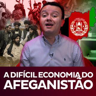 Afeganistão e sua atual Economia