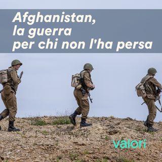 Afghanistan, la guerra per chi non l'ha persa
