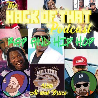 The Hack Of Hip Hop - Episode 11