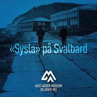 """11. """"Sysla"""" på Svalbard"""