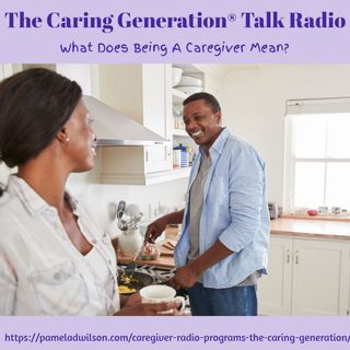 What Does Caregiver Mean?