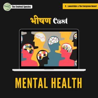 भीषण Cast Episode 1: Mental Health