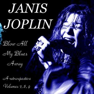 ESPECIAL JANIS JOPLIN BLOW ALL MY BLUES AWAY PT09 #JanisJoplin #classicrock #bluesrock #blues #stayhome #startrek #blacklivesmatter #twd