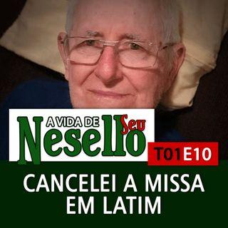 T01E10 - Seu Henrique Cancelou a Missa em Latim - A Vida de Seu Henrique