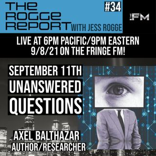 September 11th Unanswered Questions with Axel Balthazar