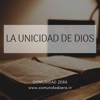 La Unicidad de Dios