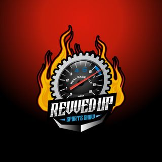 Revved Up Sports Show May 3, 2021