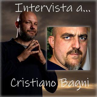 #33 Intervista: Crisitano Bagni