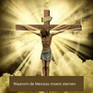 Drie redenen waarom de Messias moest sterven