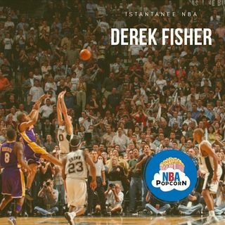 ISTANTANEE NBA: DEREK FISHER