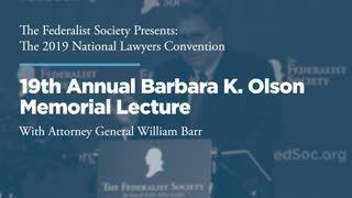 19th Annual Barbara K. Olson Memorial Lecture