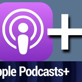 Apple Podcasts+? What an Apple Podcast Subscription Service Could Look Like | TWiT Bits