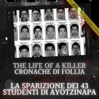 Dove sono i 43 studenti di Ayotzinapa?
