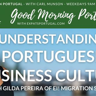 Understanding Portuguese business culture & visa update with Gilda | Good Morning Portugal!