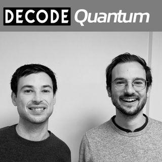 [DECODE Quantum] A la rencontre de Mathieu et Pierre Desjardins, Fondateur de C12 Quantum Electronics