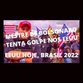 Mestre de Bolsonaro tenta golpe nos EUA. Os EUA de hoje, podem ser o Brasil em 2022