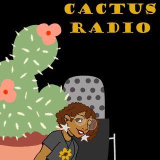 Cactus Radio Episode IX